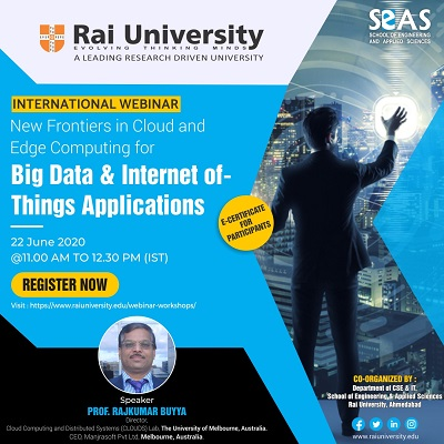 International Webinar in Cloud Computing for Big Data and Internet of Things Applications on 22 June 2020